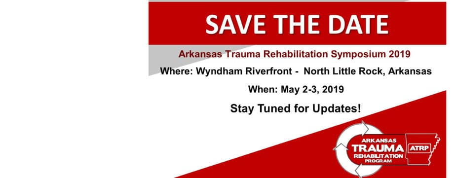2019 Arkansas Trauma Rehabilitation Symposium